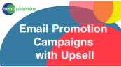 Email Promotion Campaigns with Upsell