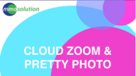 Cloud Zoom and Pretty Photo