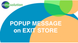 POPUP message on EXIT STORE